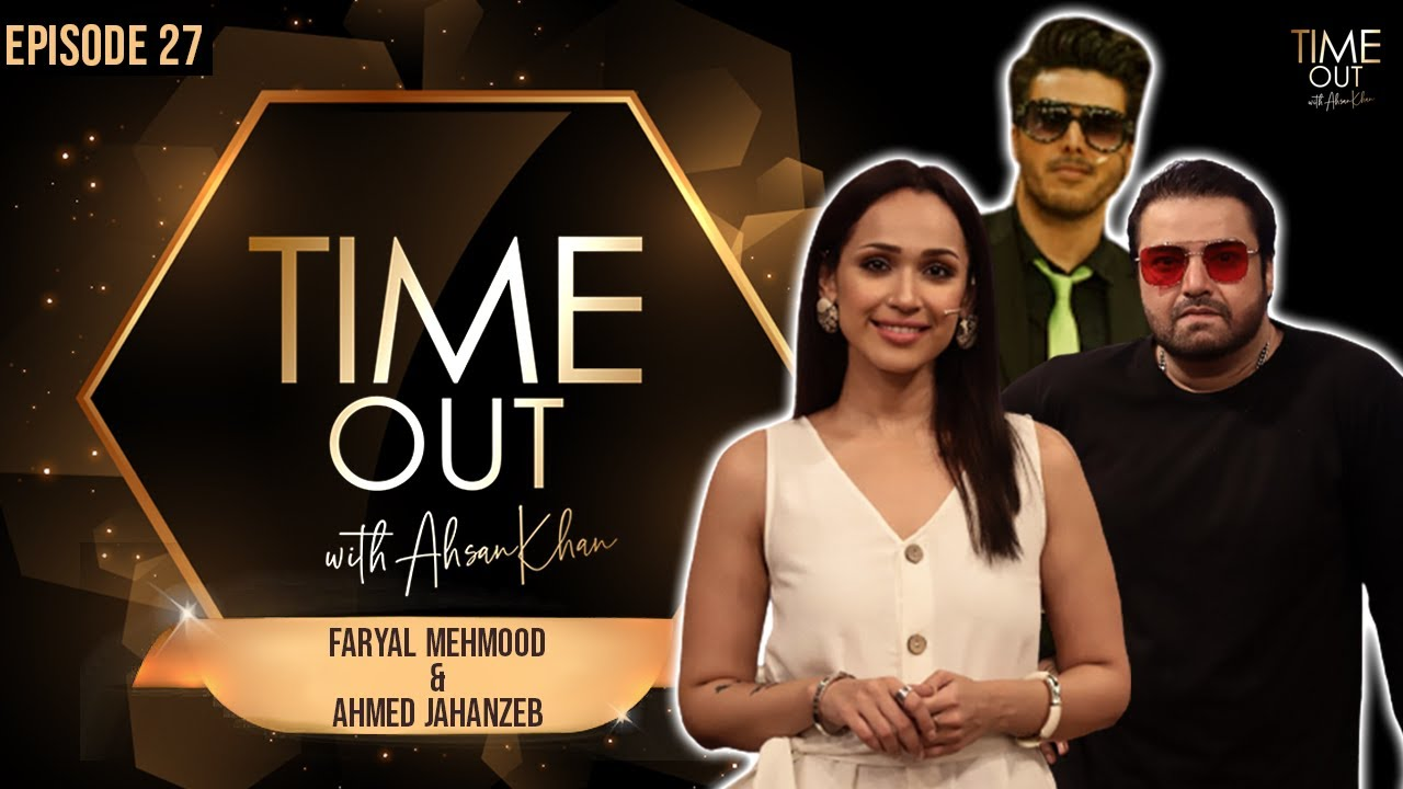 """Faryal Mehmood, Ahmed Jahanzaib & Ahsan Khan, poster of chat show"""" Time Out with Ahsan"""""""